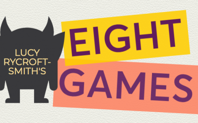 Lucy Rycroft-Smith's Eight Games