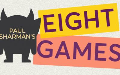 Paul Sharman's Eight Games