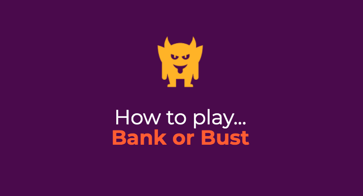 How to play Bank or Bust