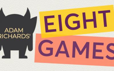 Adam Richards' Eight Games