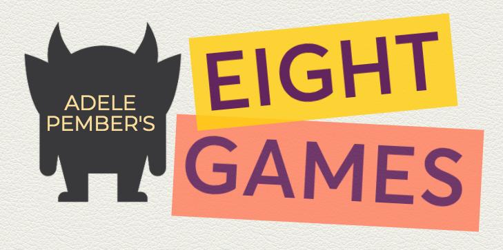Adele Pember's Eight Games